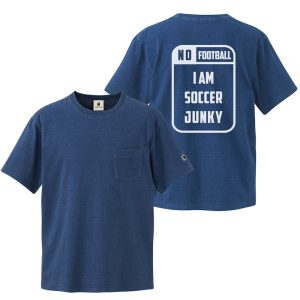 NO Football NO Soccer Junky インディゴTEE(ライトインディゴ)